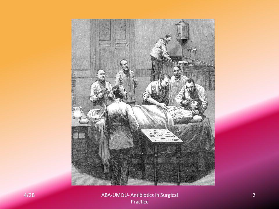 4/28ABA-UMQU- Antibiotics in Surgical Practice 2