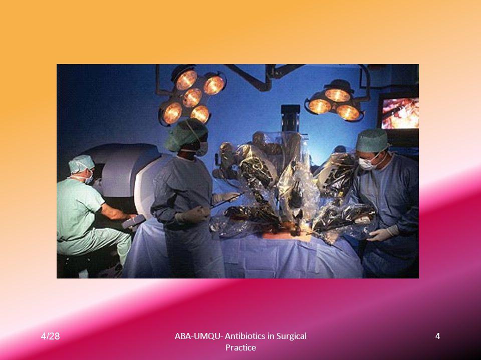 4/28ABA-UMQU- Antibiotics in Surgical Practice 4