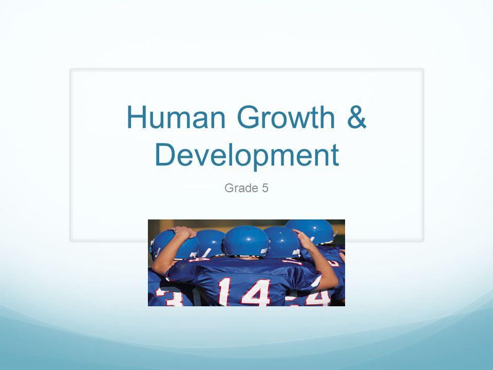 Human Growth & Development Grade 5