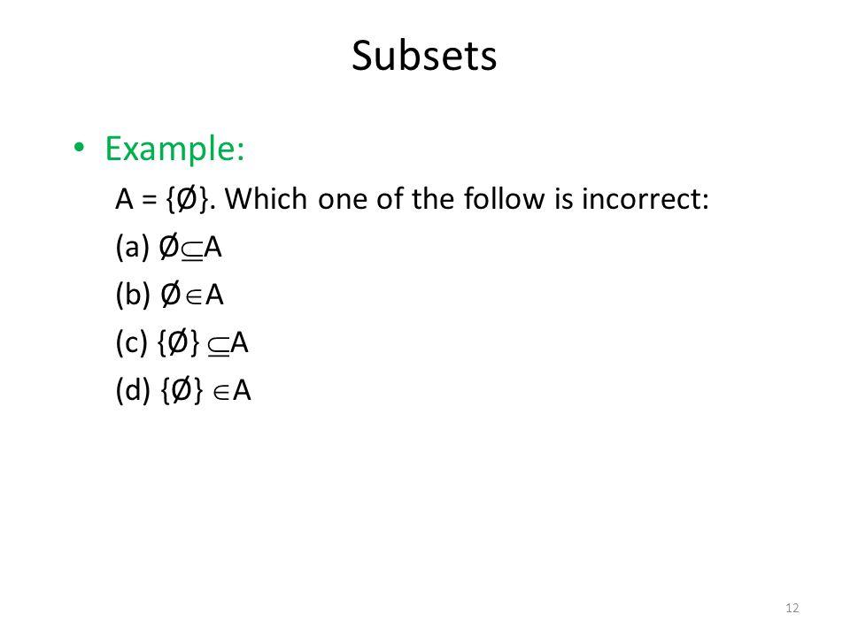 Example: A = {Ø}.