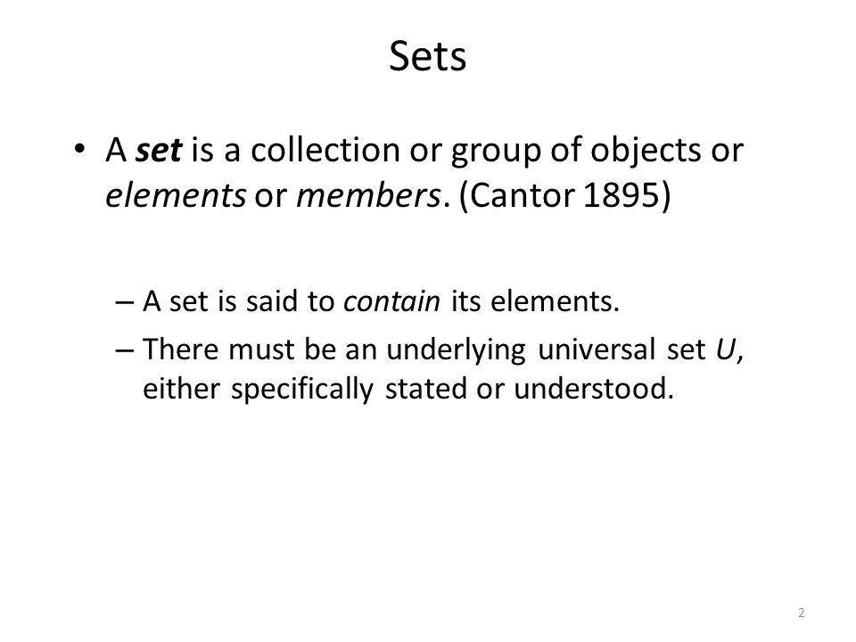 A set is a collection or group of objects or elements or members.