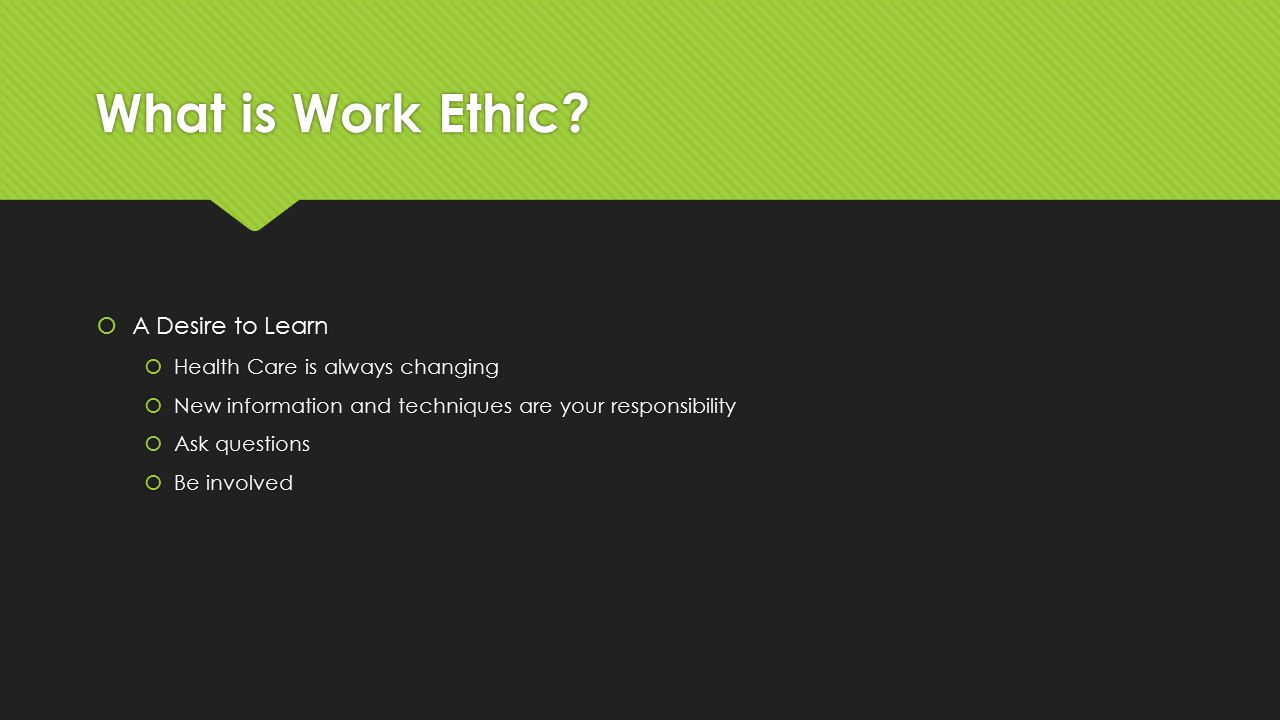 What is Work Ethic.