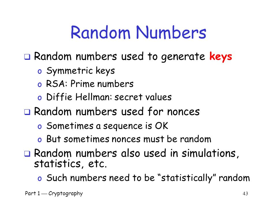 Part 1  Cryptography 42 Random Numbers in Cryptography