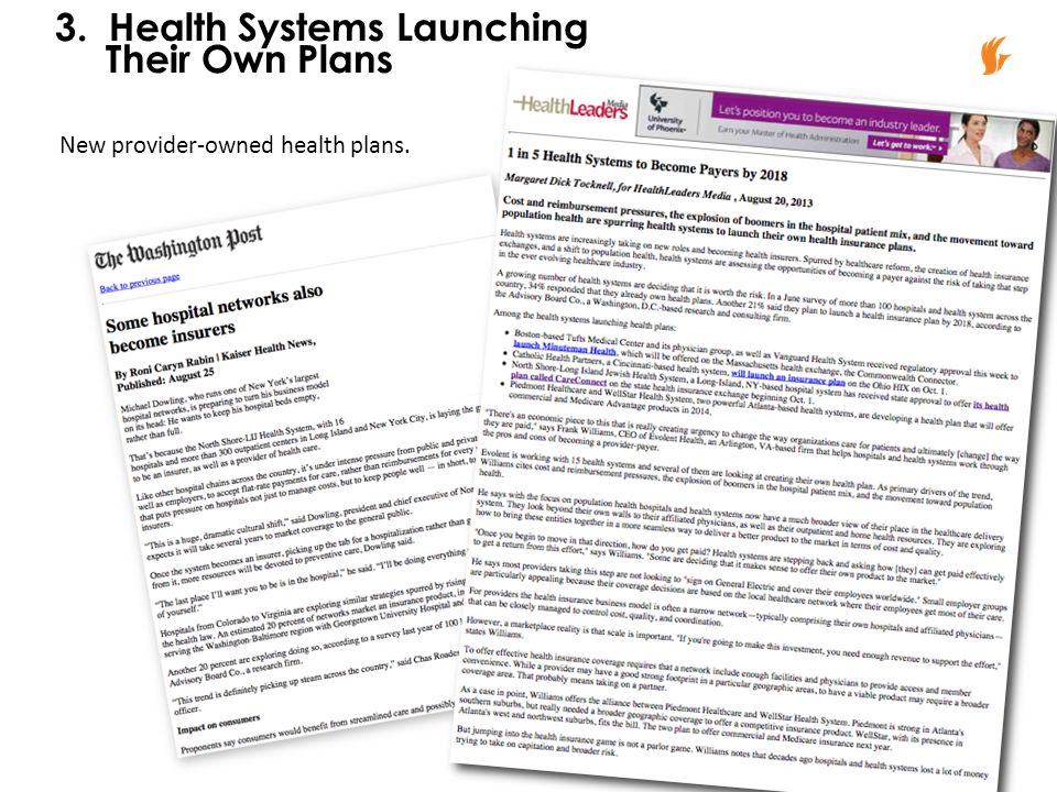 New provider-owned health plans. 3. Health Systems Launching Their Own Plans