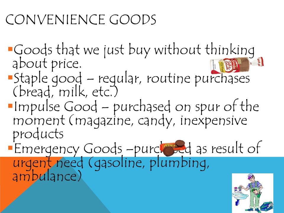 PRODUCT CLASSIFICATIONS Convenience goods Shopping goods Specialty goods Unsought goods