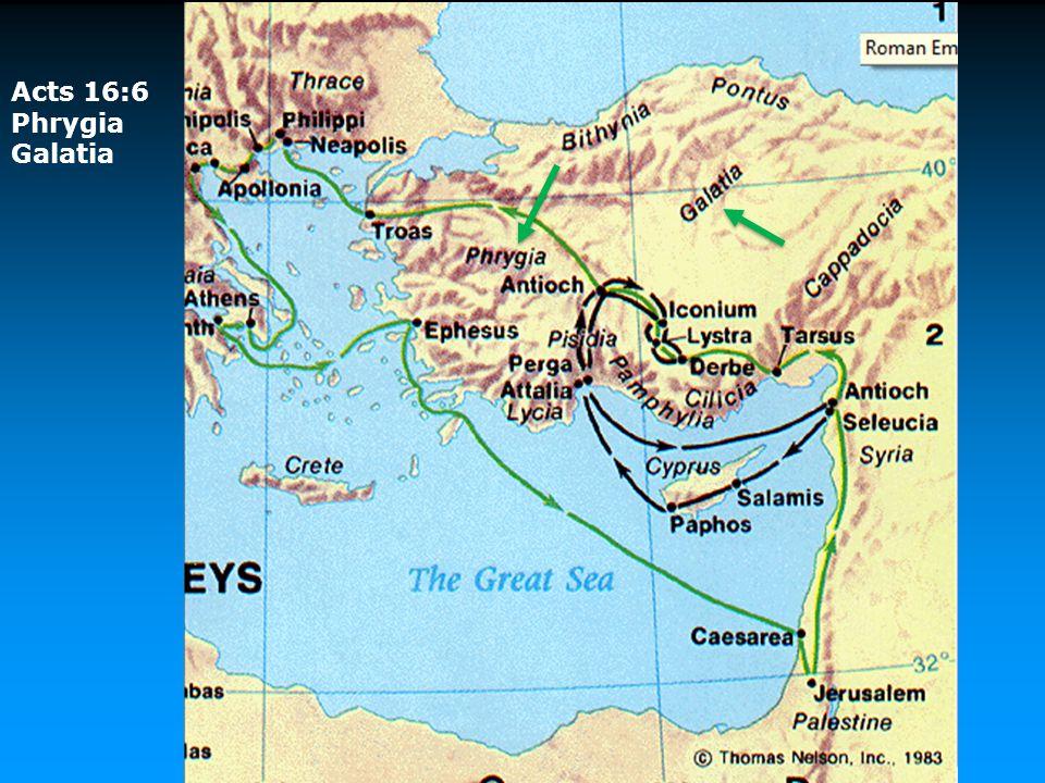 Acts 16:6 Phrygia Galatia