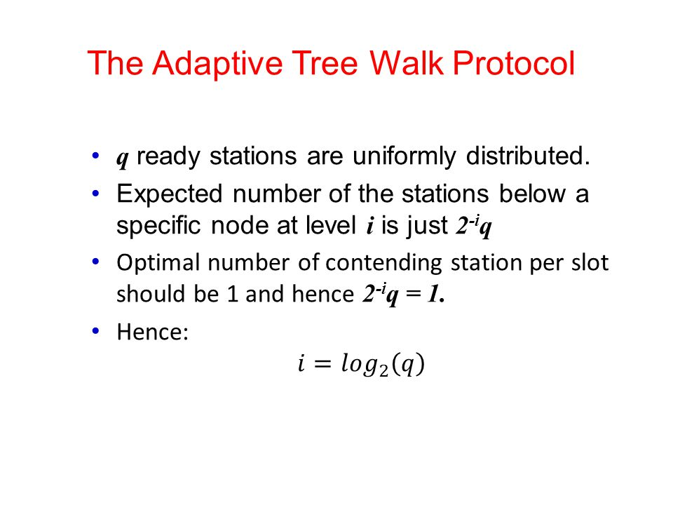 The Adaptive Tree Walk Protocol