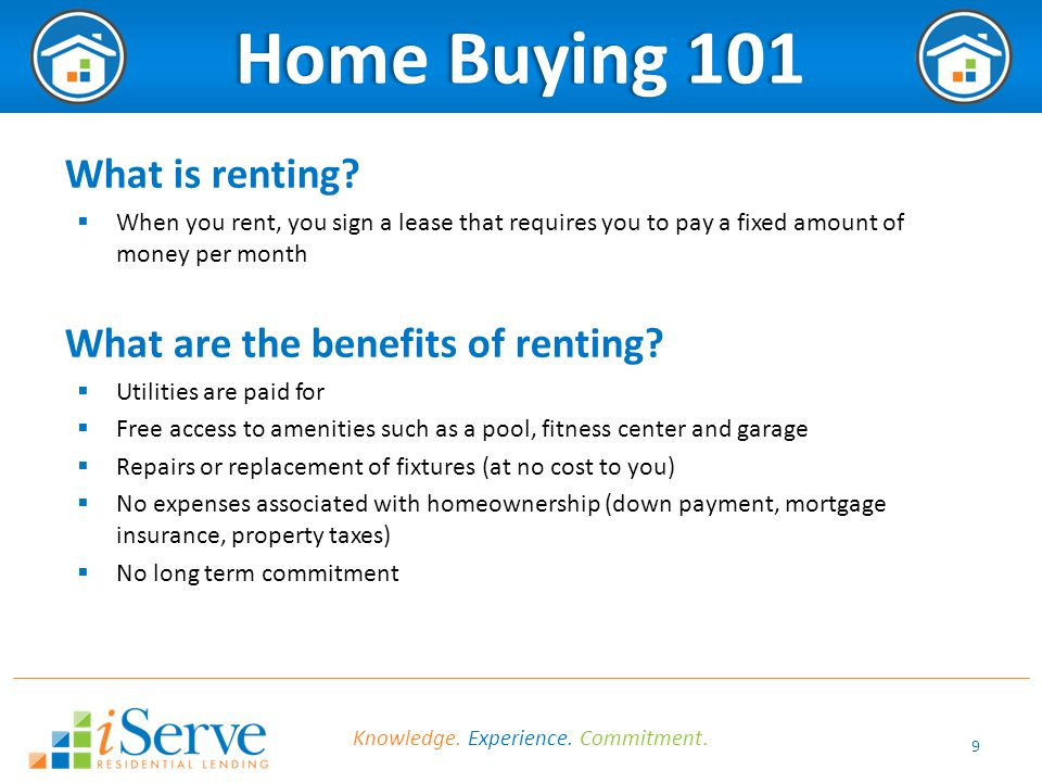 10 Home Buying 101Home Buying 101 What are the benefits of home ownership.