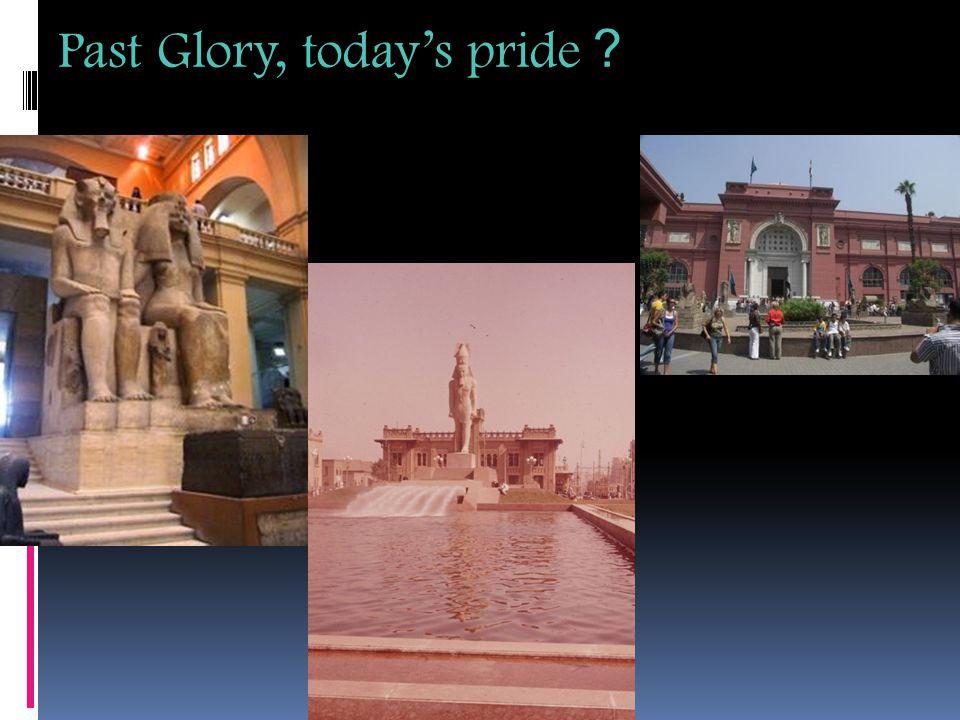 Past Glory, today's pride ?
