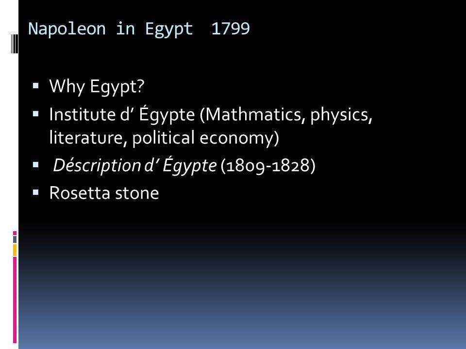 Napoleon in Egypt 1799  Why Egypt.