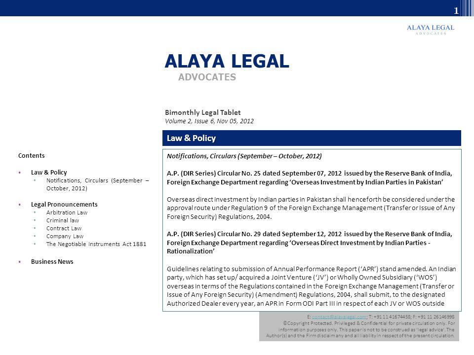 E: contact@alayalegal.com; T: +91 11 41674458; F: +91 11 26146998contact@alayalegal.com ©Copyright Protected.