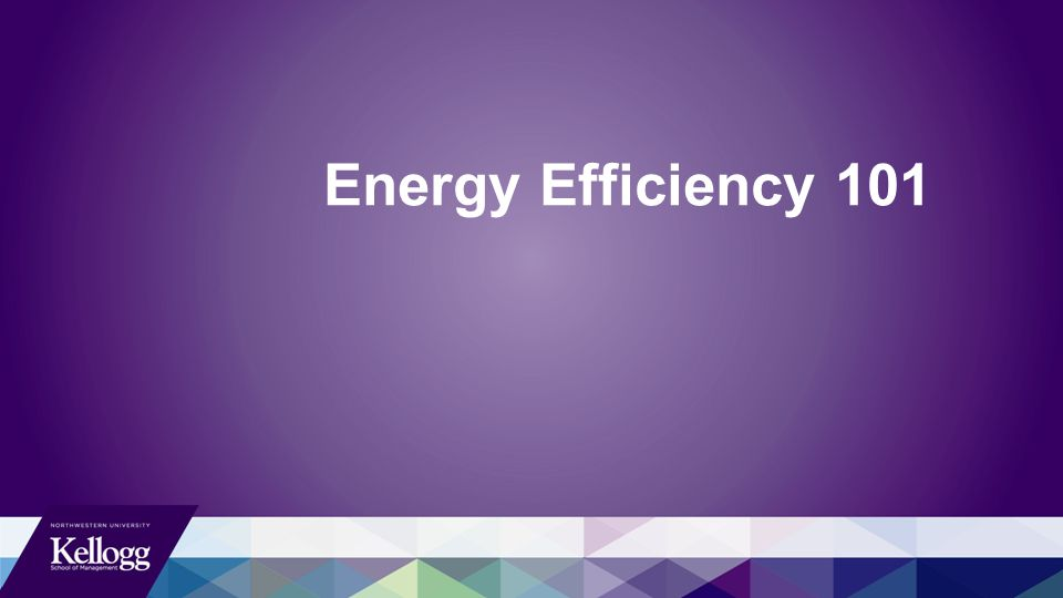 Energy Efficiency 101