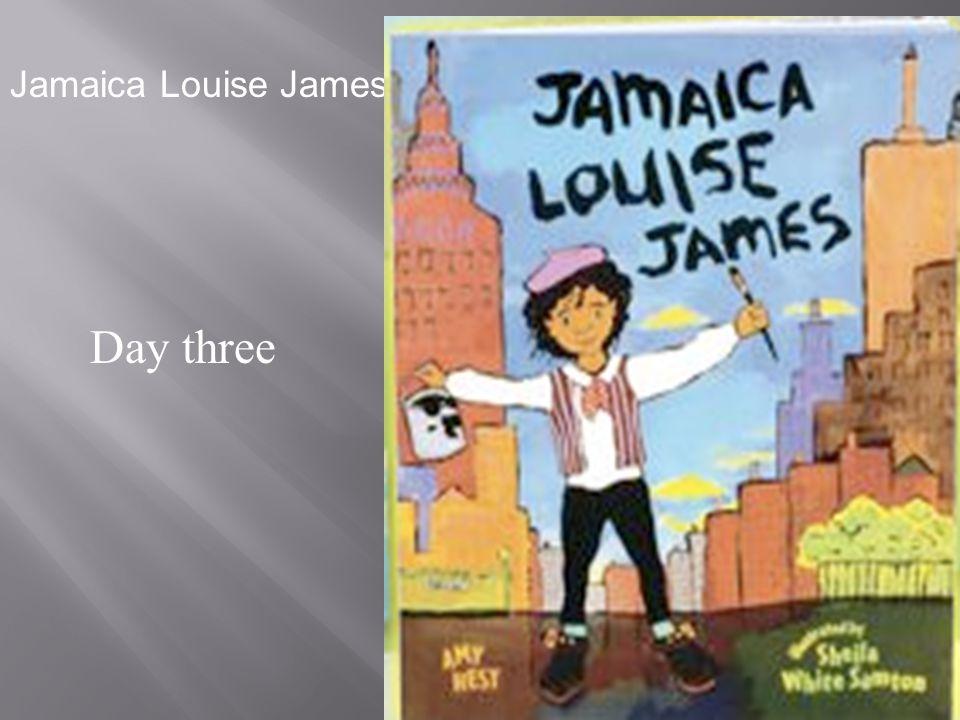 Jamaica Louise James James Day three