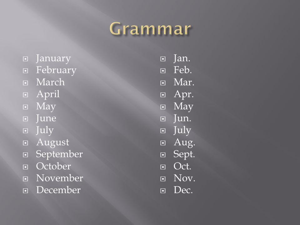  January  February  March  April  May  June  July  August  September  October  November  December  Jan.