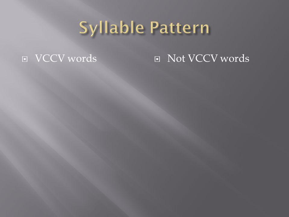  VCCV words  Not VCCV words