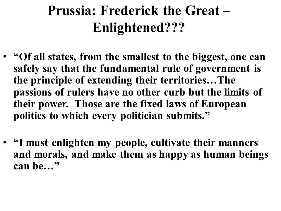 Prussia: Frederick the Great – Enlightened .