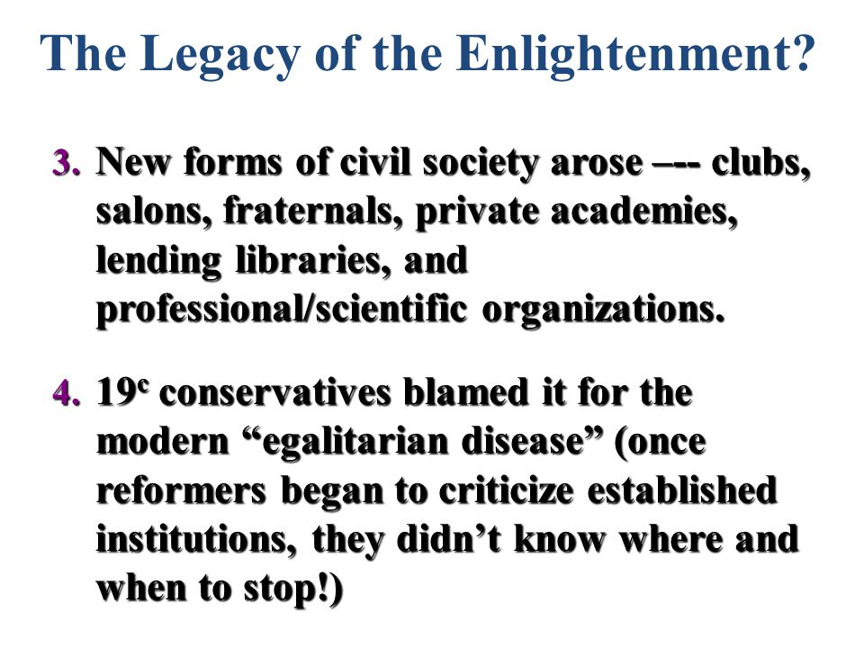 The Legacy of the Enlightenment. 3.