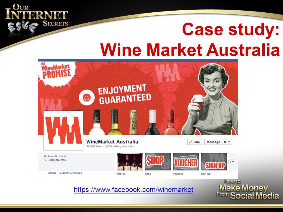 Case study: Wine Market Australia https://www.facebook.com/winemarket