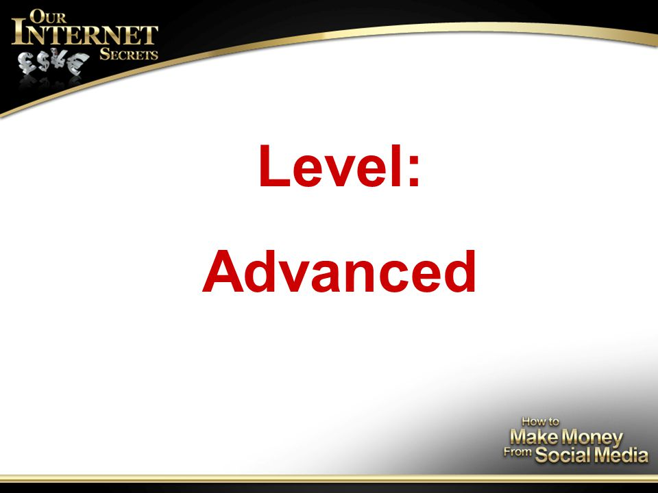 Level: Advanced