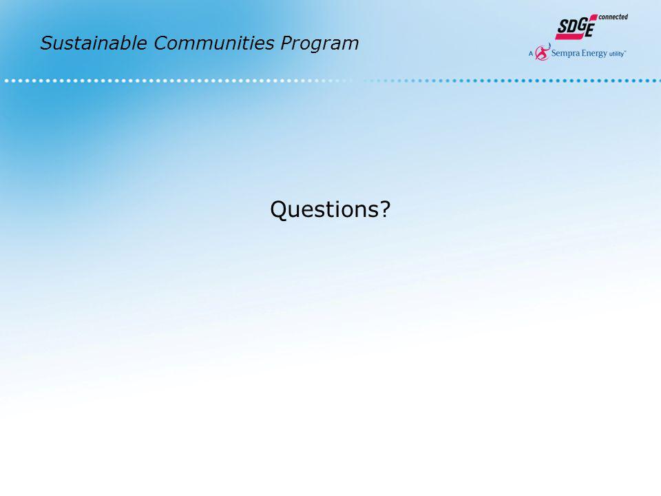 Sustainable Communities Program Questions
