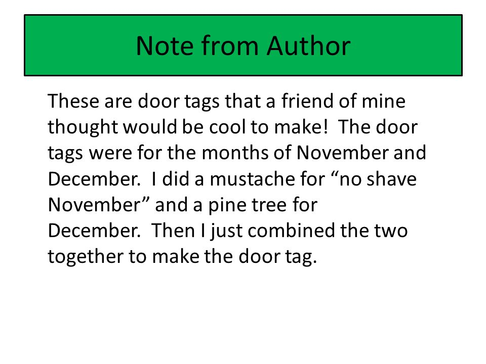 Note from Author These are door tags that a friend of mine thought would be cool to make.