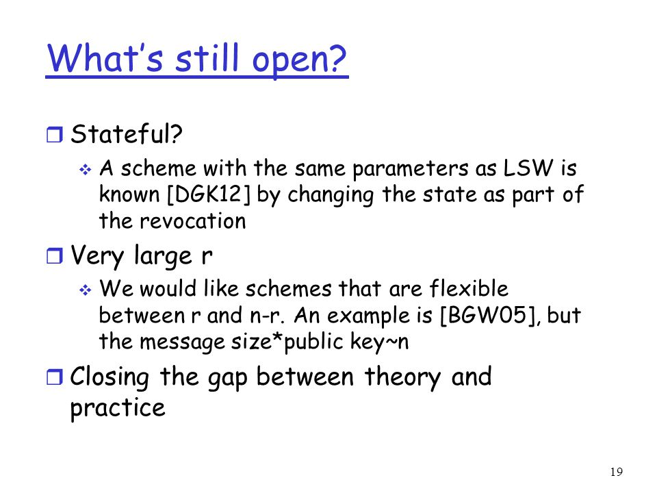 What's still open. r Stateful.