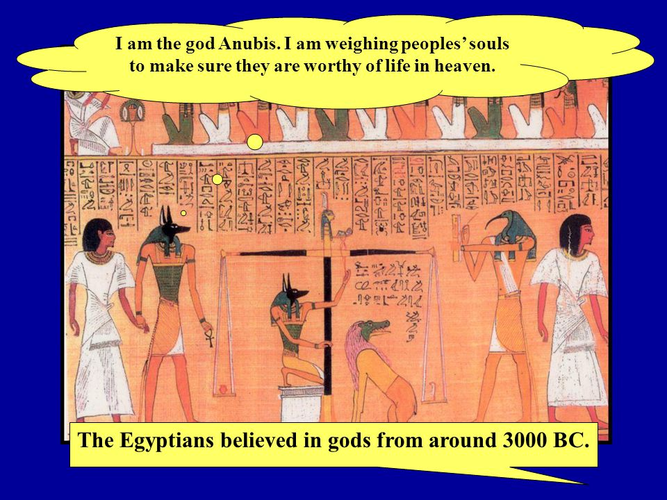 I am the god Anubis. I am weighing peoples' souls to make sure they are worthy of life in heaven.