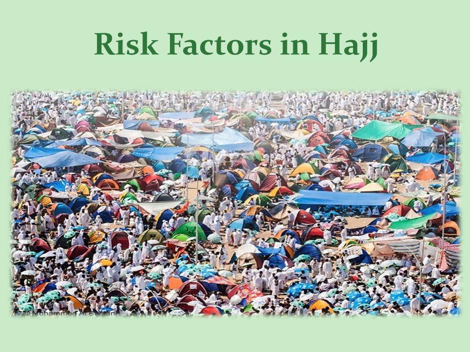 Risk Factors in Hajj