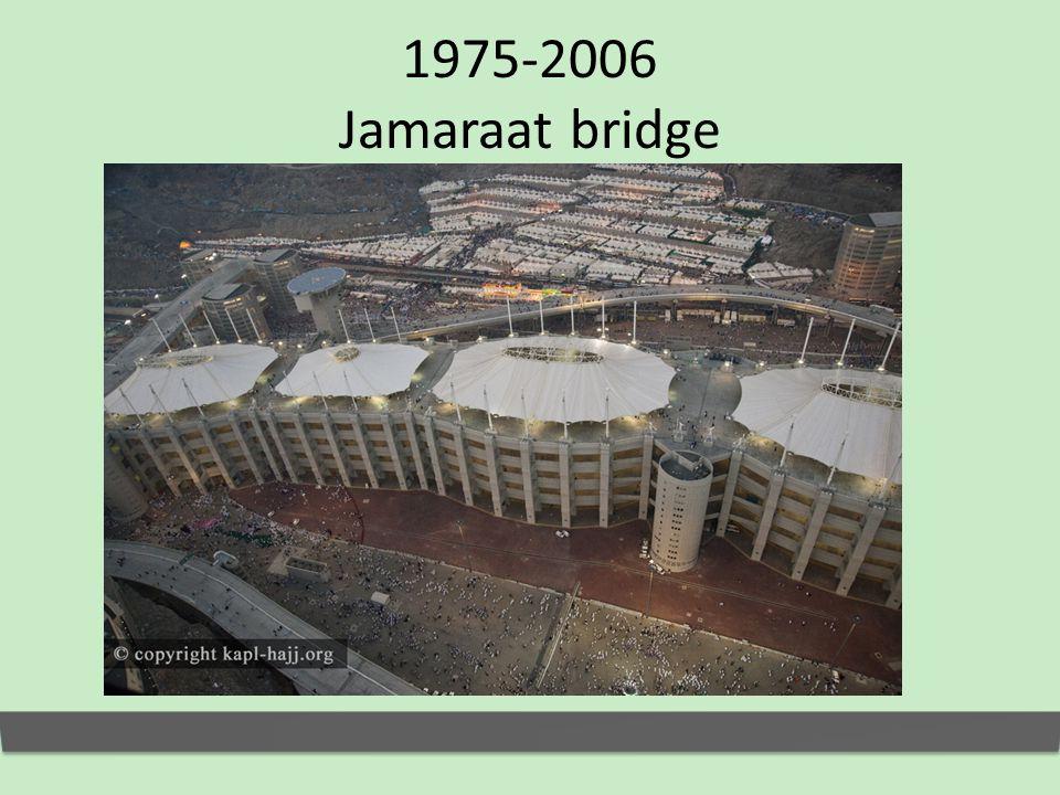 1975-2006 Jamaraat bridge