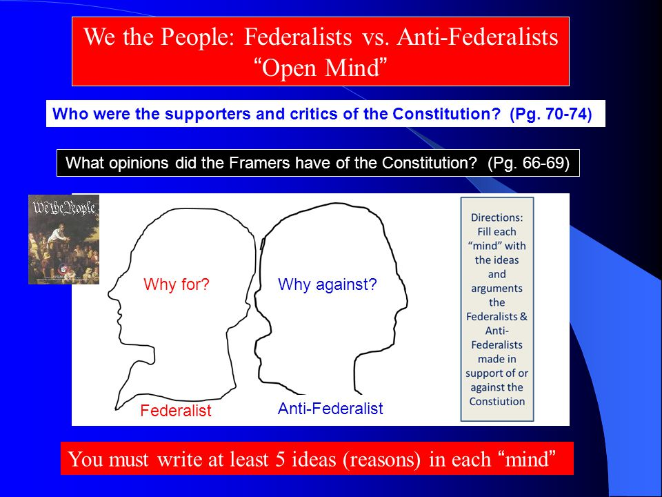 We the People: Federalists vs.