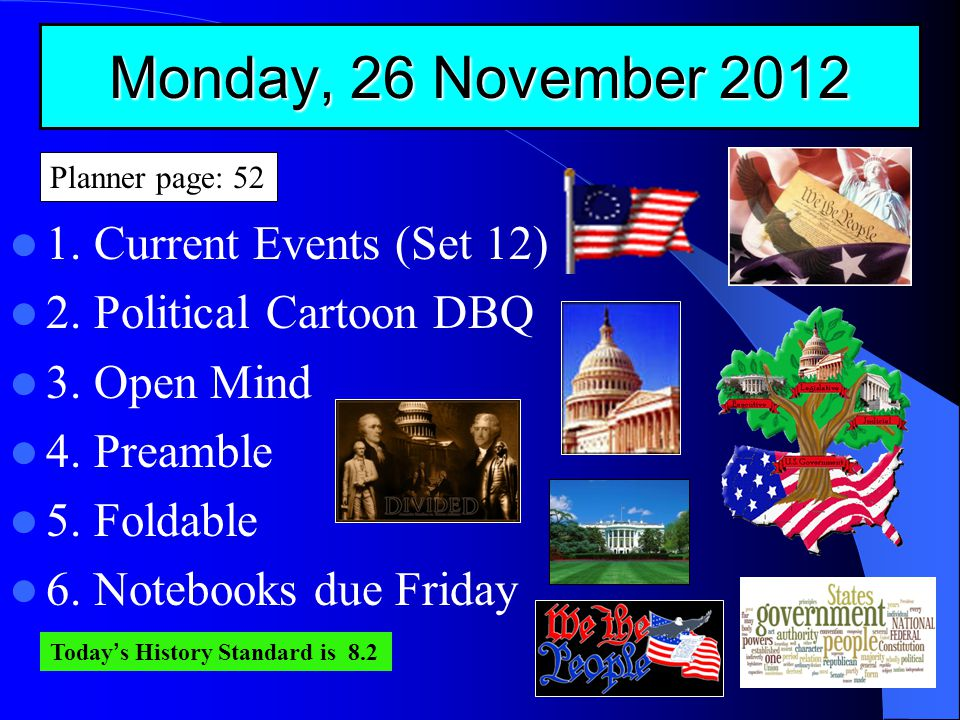 Monday, 26 November 2012 1. Current Events (Set 12) 2.