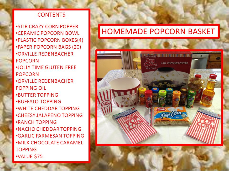 HOMEMADE POPCORN BASKET CONTENTS STIR CRAZY CORN POPPER CERAMIC POPCORN BOWL PLASTIC POPCORN BOXES(4) PAPER POPCORN BAGS (20) ORVILLE REDENBACHER POPCORN JOLLY TIME GLUTEN FREE POPCORN ORVILLE REDENBACHER POPPING OIL BUTTER TOPPING BUFFALO TOPPING WHITE CHEDDAR TOPPING CHEESY JALAPENO TOPPING RANCH TOPPING NACHO CHEDDAR TOPPING GARLIC PARMESAN TOPPING MILK CHOCOLATE CARAMEL TOPPING VALUE $75