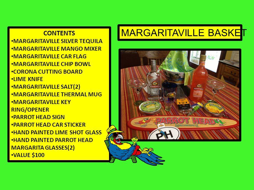 MARGARITAVILLE BASKET CONTENTS MARGARITAVILLE SILVER TEQUILA MARGARITAVILLE MANGO MIXER MARGARITAVILLE CAR FLAG MARGARITAVILLE CHIP BOWL CORONA CUTTIN