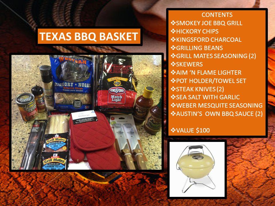 TEXAS BBQ BASKET CONTENTS  SMOKEY JOE BBQ GRILL  HICKORY CHIPS  KINGSFORD CHARCOAL  GRILLING BEANS  GRILL MATES SEASONING (2)  SKEWERS  AIM 'N