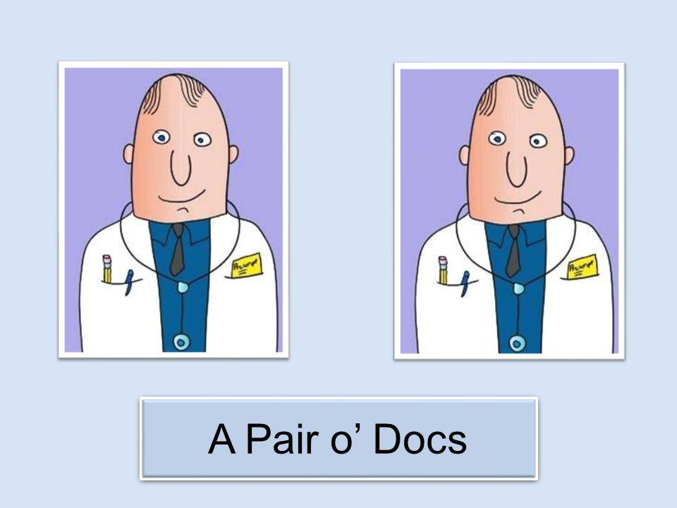 A Pair o' Docs