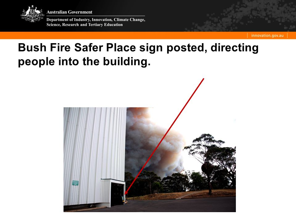 Bush Fire Safer Place sign posted, directing people into the building.