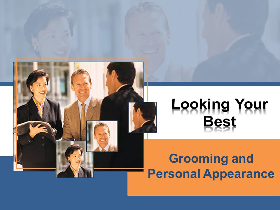 Grooming and Personal Appearance