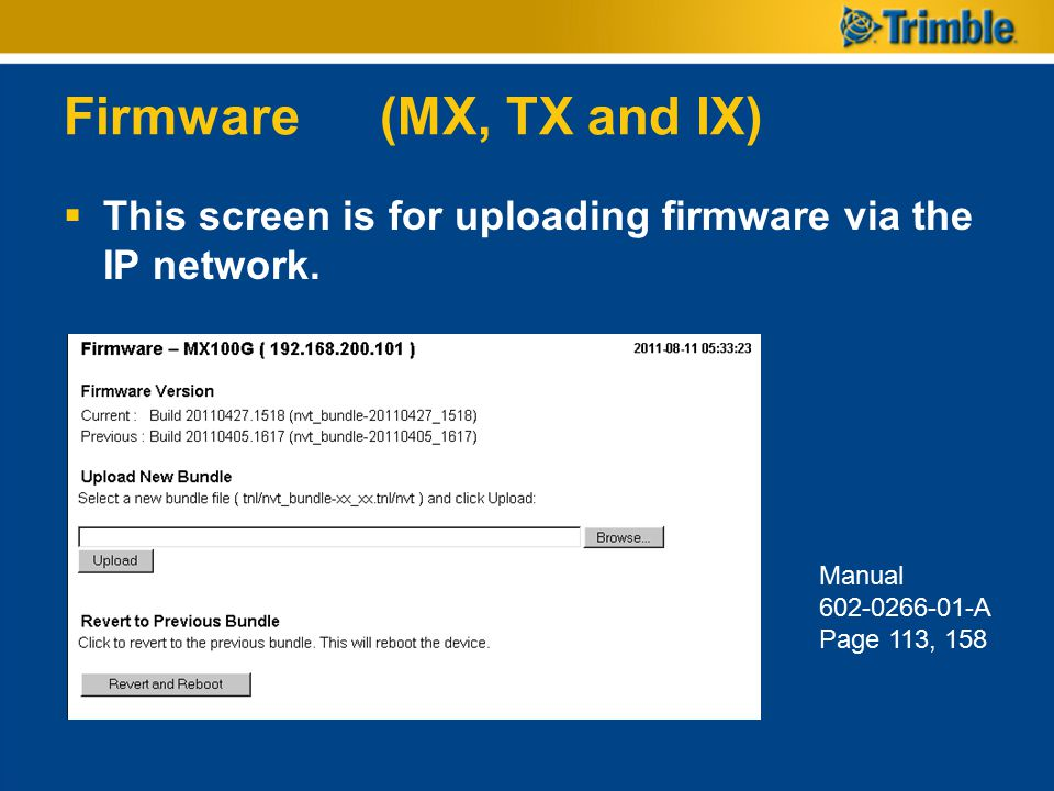 Firmware(MX, TX and IX)  This screen is for uploading firmware via the IP network. Manual 602-0266-01-A Page 113, 158