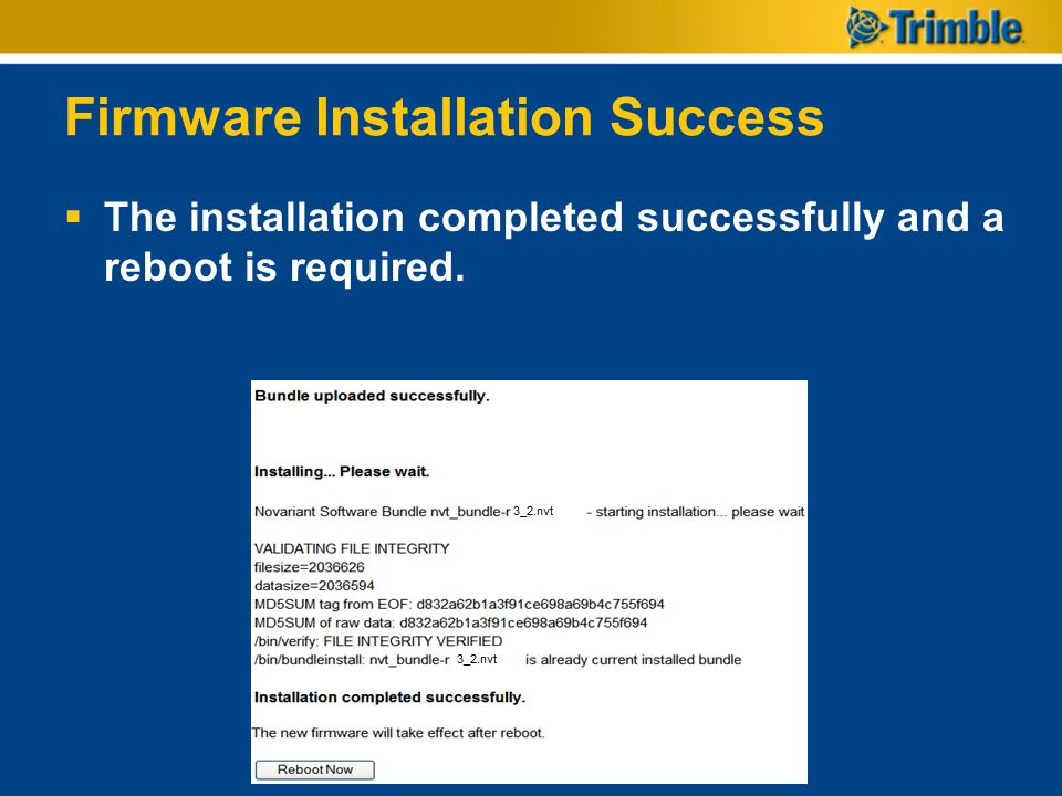 Firmware Installation Success  The installation completed successfully and a reboot is required.