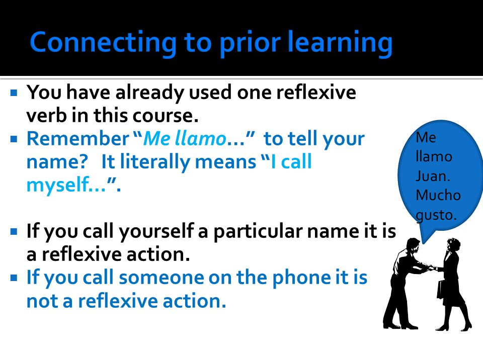  You have already used one reflexive verb in this course.