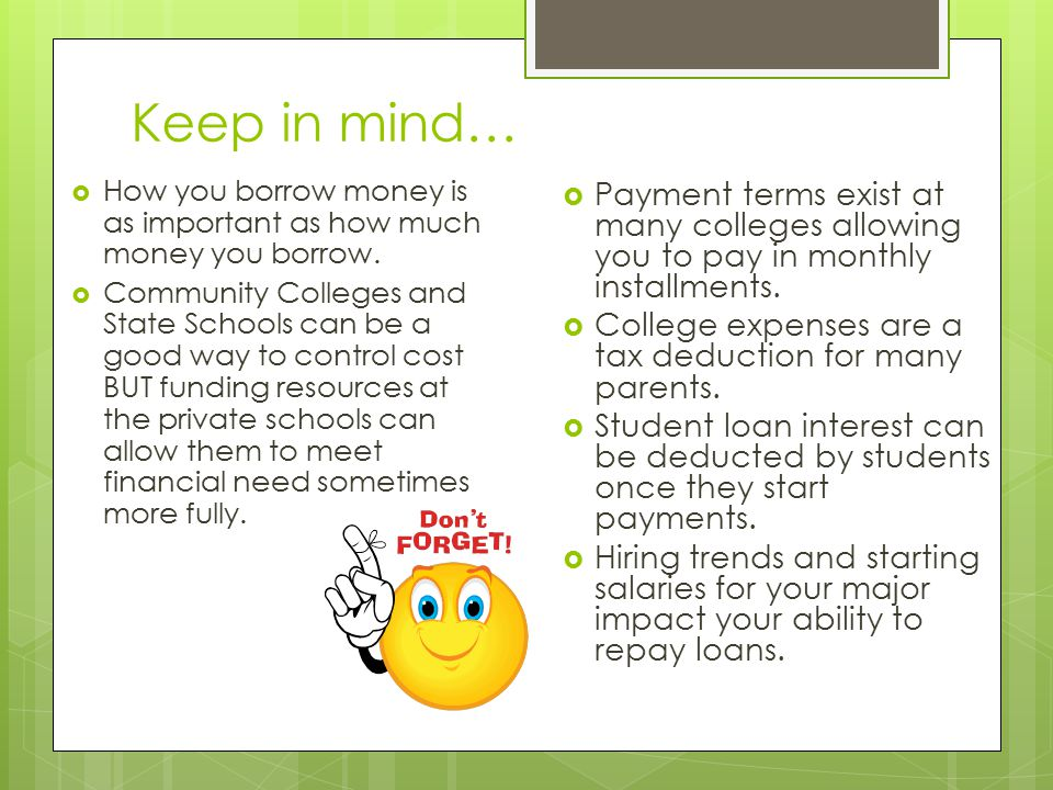Keep in mind…  How you borrow money is as important as how much money you borrow.
