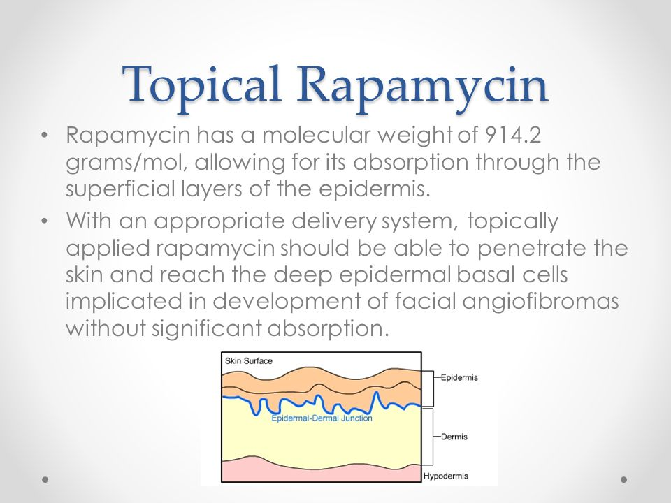 Conclusions Topically applied rapamycin can be applied safely to the surface of the skin and is effective in decreasing the appearance of facial angiofibromas in patients with TSC