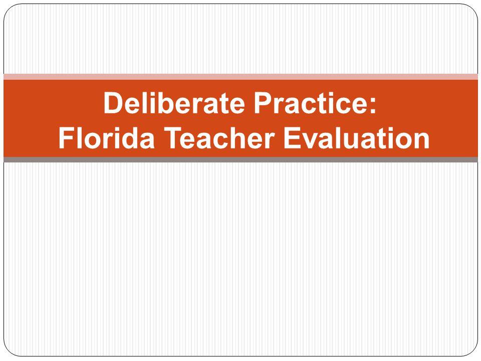 Deliberate Practice: Florida Teacher Evaluation