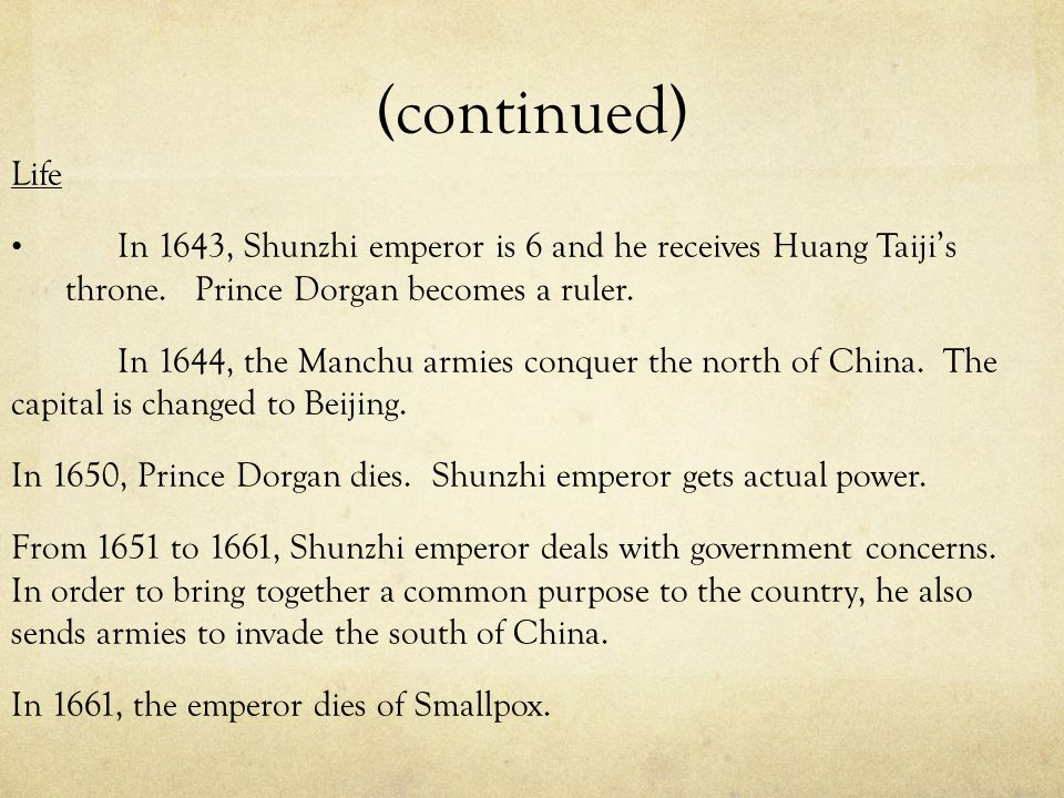 What did Shunzhi do as Emperor During Shunzhi's short reign he made a decision of plenty of policies.