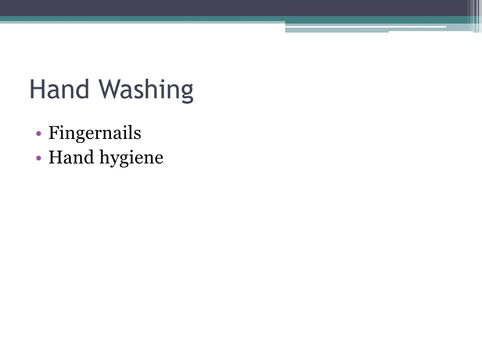 Hand Washing Fingernails Hand hygiene