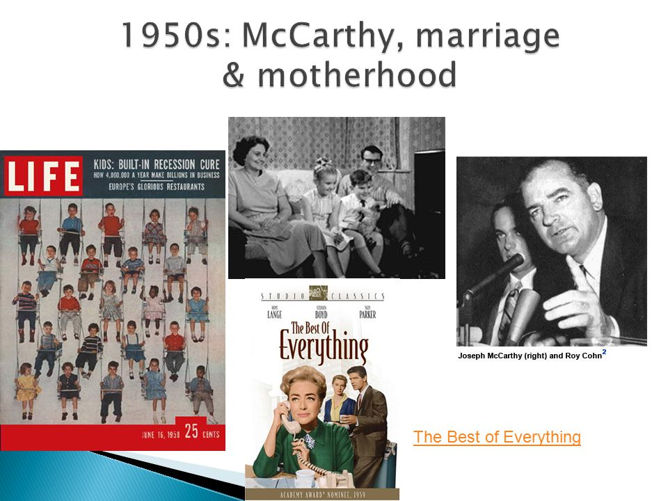 1950s: McCarthy, marriage & motherhood The Best of Everything