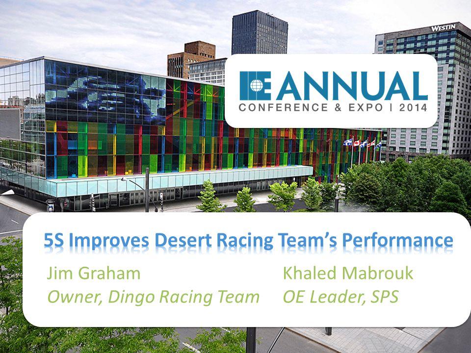 Jim GrahamKhaled Mabrouk Owner, Dingo Racing TeamOE Leader, SPS