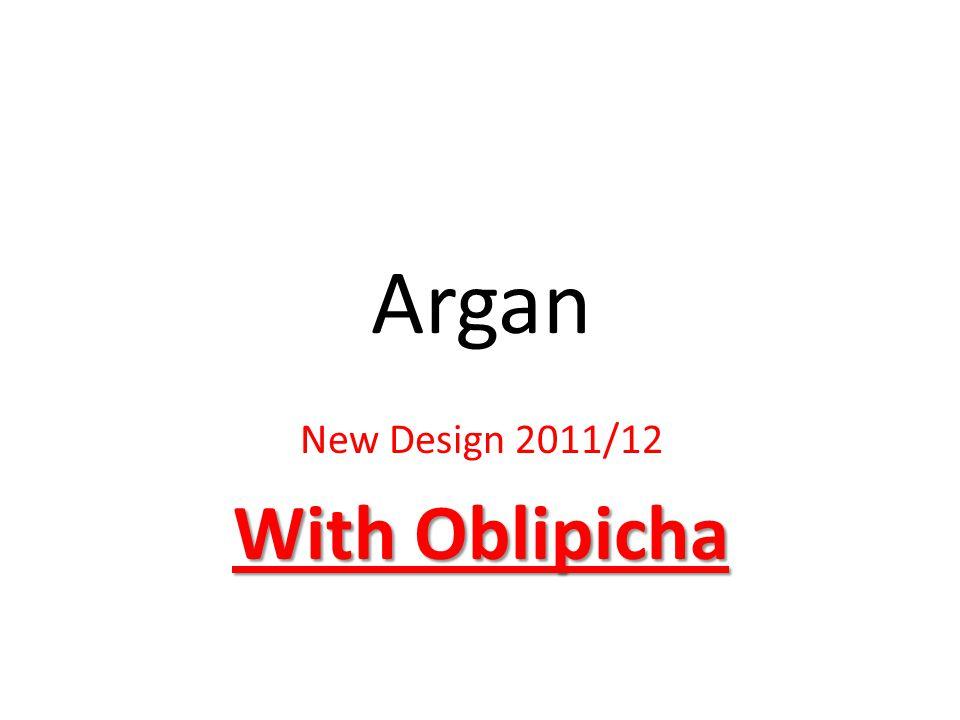 Argan New Design 2011/12 With Oblipicha