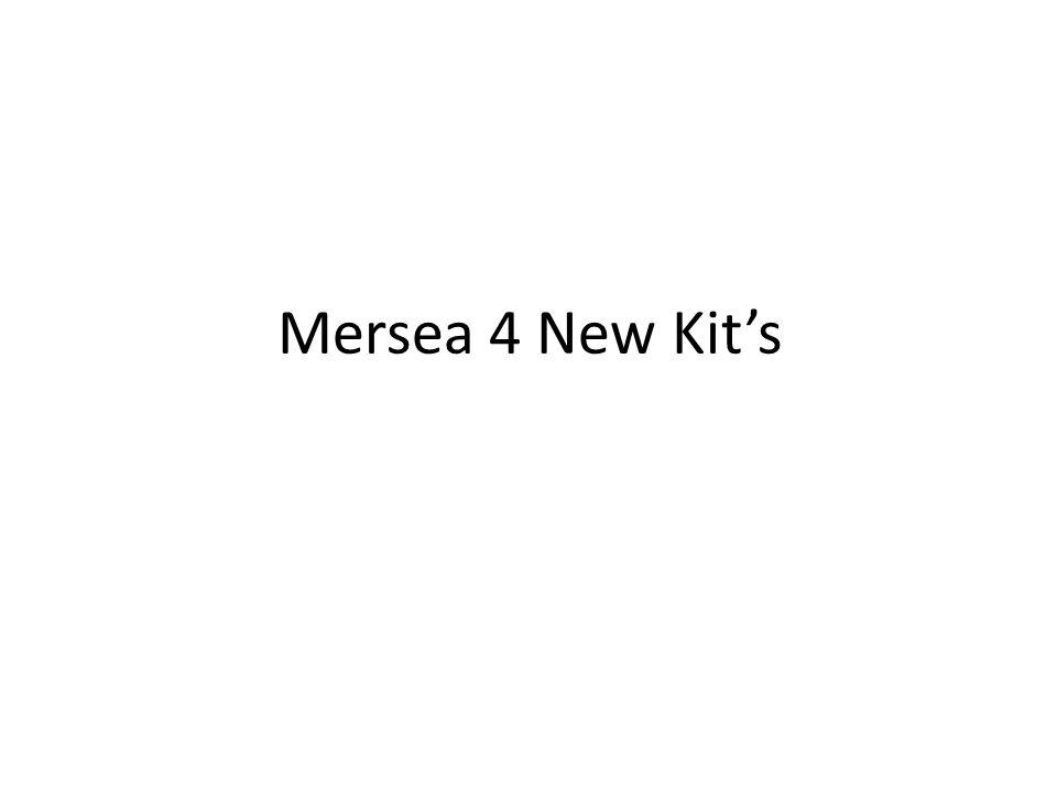 Mersea 4 New Kit's
