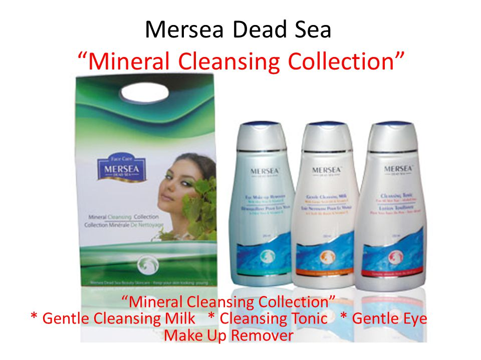 Mersea Dead Sea Mineral Cleansing Collection Mineral Cleansing Collection * Gentle Cleansing Milk * Cleansing Tonic * Gentle Eye Make Up Remover